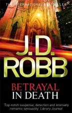 BETRAYAL IN DEATH  Paperback