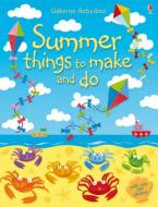 USBORNE ACTIVITIES : SUMMER THINGS TO MAKE AND DO (+ STICKERS) Paperback