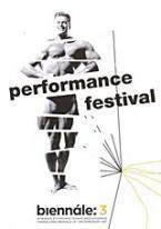 Biennále 3: Performance Festival