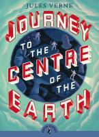 PUFFIN CLASSICS : JOURNEY TO THE CENTRE OF THE EARTH Paperback A FORMAT