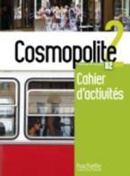 COSMOPOLITE 2 CAHIER (+ AUDIO CD)