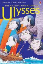 USBORNE YOUNG READING 2: THE AMAZING ADVENTURES OF ULYSSES HC