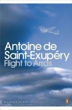 PENGUIN CLASSICS : FLIGHT TO ARRAS Paperback B FORMAT