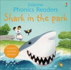 USBORNE PHONIC READERS : SHARK IN THE PARK Paperback