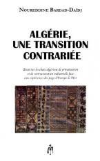 ALGÉRIE, UNE TRANSITION CONTRARIEE
