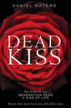 DEAD KISS (TWO BOOKS IN ONE: GENERATION DEAD & KISS OF LIFE) Paperback B FORMAT