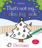 THAT'S NOT MY ...COLOURING BOOK CHRISTMAS Paperback