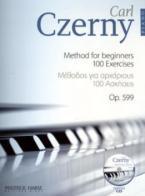 CZERNY METHOD FOR BEGINNERS 100 EXERCISES (OP. 599) (+CD)