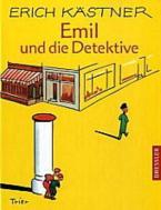 EMIL UND DIE DETEKTIVE: EIN ROMAN FUR KINDER