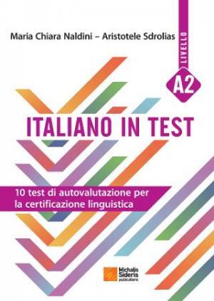 ITALIANO IN TEST LIVELLO A2