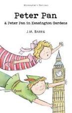 PETER PAN & PETER PAN IN KENSINGTON GARDENS  Paperback