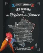 PETIT LAROUSSE DES SAVEURS DES REGIONS DE FRANCE POCHE