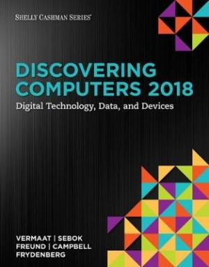 DISCOVERING COMPUTERS 2018 Paperback