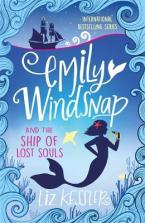 EMILY WINDSNAP AND THE SHIP OF LOST SOULS : Book 6 Paperback