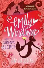 EMILY WINDSNAP AND THE SIREN'S SECRET : Book 4 Paperback