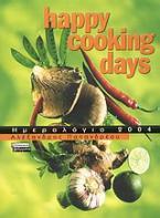 Happy cooking days, ημερολόγιο 2004