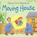 USBORNE FIRST EXPERIENCES : MOVING HOUSE  Paperback