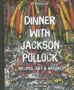 DINNER WITH JACKSON POLLOCK Paperback