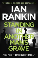 STANDING IN ANOTHER MAN'S GRAVE  Paperback