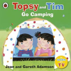 TOPSY & TIM : GO CAMPING Paperback