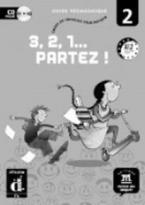 3, 2, 1… PARTEZ! 2 GUIDE PEDAGOGIQUE CD-ROM