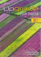 Upgrade Your English Pre-Intermediate B1.1 Students Book with Workbook+Glossary
