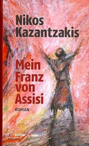 MEIN FRANZ VON ASSISI :ROMAN Paperback