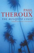 THE MOSQUITO COAST Paperback B FORMAT