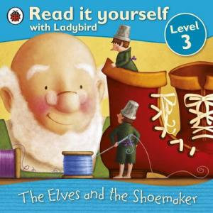 READ WITH LADYBIRD 3: THE ELVES AND THE SHOEMAKER Paperback