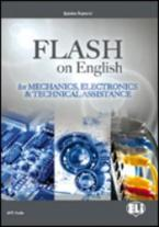 FLASH ON ENGLISH FOR MECHANICS & ELECTRONICS & TECHNICAL ASSISTANCE