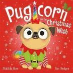 Pugicorn and the Christmas Wish
