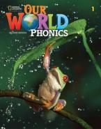 OUR WORLD 1 PHONICS - BRE 2ND ED