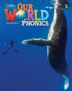 OUR WORLD 2 PHONICS - BRE 2ND ED