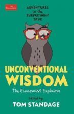 Unconventional Wisdom Adventures in the Surprisingly True