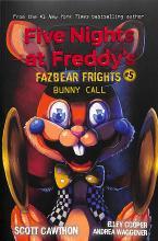 Five Nights at Freddy's: Fazbear Frights #5 Bunny Call