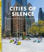 Cities of Silence : Extraordinary Views of a Shutdown World