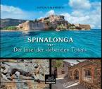 Spinalonga Der Insel der «lebenden Toten»