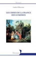 LES CRISES DE LA FRANCE DES LUMIERES  POCHE B FORMAT