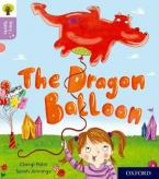 OXFORD READING TREE STORY SPARKS: THE DRAGON BALOON (STAGE 1+)
