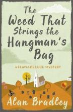 A FLAVIA DE LUCE BOOK 2 : THE WEED THAT STINGS THE HANGMAN'S BAG Paperback