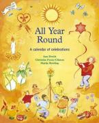 All Year Round : A Calendar of Celebrations