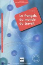 LE FRANCAIS DU MONDE DU TRAVAIL 4TH ED