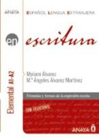 EN ESCITURA A1-A2 CON SOLUCIONES