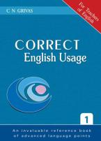 CORRECT ENGLISH USAGE 1