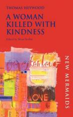 A WOMAN KILLED WITH KINDNESS Paperback