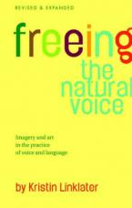 FREEING THE NATURAL VOICE Paperback