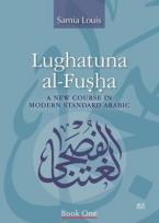 LUGHATUNA AL-FUSHA Book 1