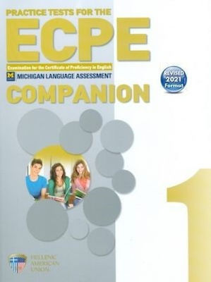 PRACTICE TESTS 1 ECPE COMPANION REVISED 2021 FORMAT