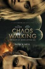 CHAOS WALKING BOOK 1 THE KNIFE OF NEVER LETTING GO Paperback