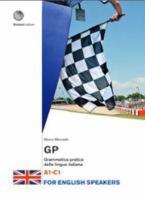 GP GRAMMATICA PRATICA DELLA LINGUA ITALIANA FOR ENGLISH SPEAKERS